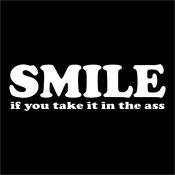 Smile=Ass